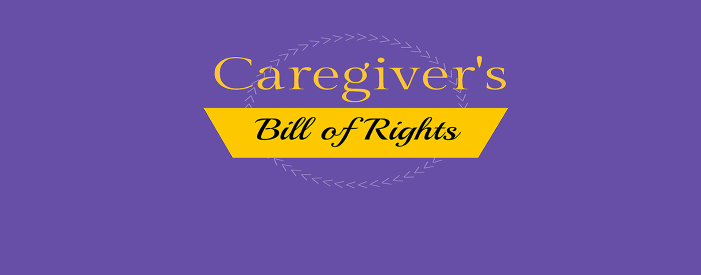 Understanding your rights as a caregiver